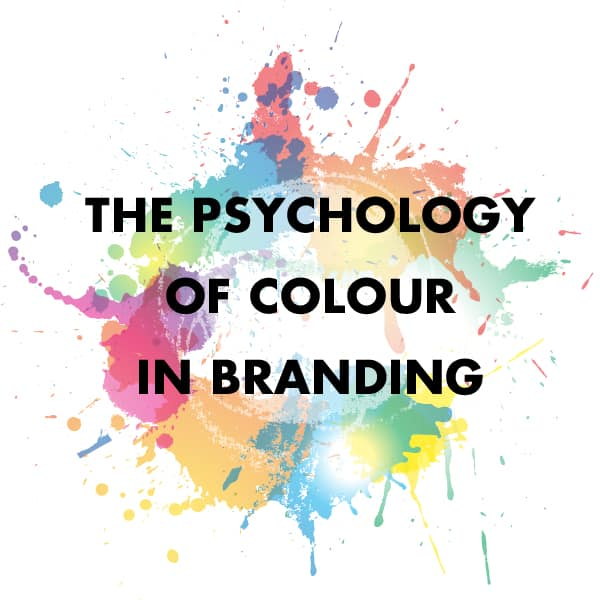 The Psychology of Colour in Branding